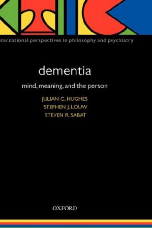 Εξώφυλλο βιβλίου Dementia Mind, Meaning, and the Person