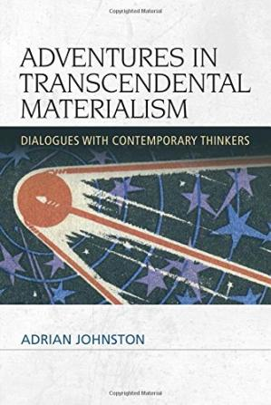 Book cover Adventures in transcendental materialism : dialogues with contemporary thinkers