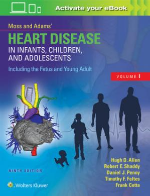Book cover Moss Adams' Heart Disease in Infants, Children, and Adolescents, Including the Fetus and Young Adult