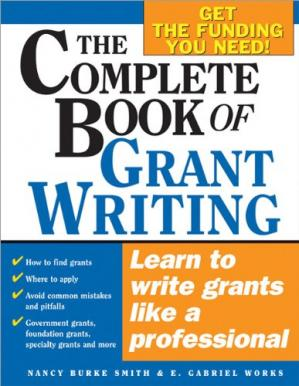 表紙 The Complete Book of Grant Writing: Learn to Write Grants Like a Professional