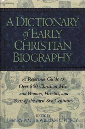 Book cover A Dictionary of Early Christian Biography