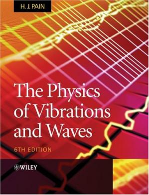 पुस्तक कवर The Physics of Vibrations and Waves