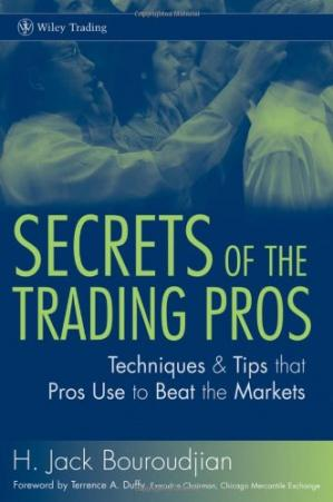 Kitap kapağı Secrets of the Trading Pros: Techniques and Tips That Pros Use to Beat the Market