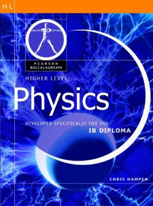Book cover Pearson Baccalaureate: Higher Level Physics for the IB Diploma