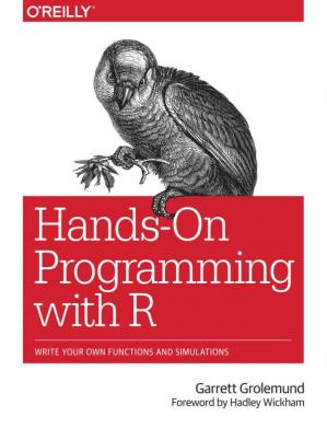 Εξώφυλλο βιβλίου Hands-On Programming with R: Write Your Own Functions and Simulations