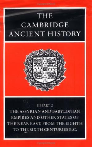 Portada del libro The Cambridge Ancient History, Volume 3, Part 2: The Assyrian and Babylonian Empires and Other States of the Near East, from the Eighth to the Sixth Centuries BC