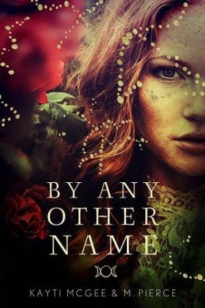 A capa do livro By Any Other Name