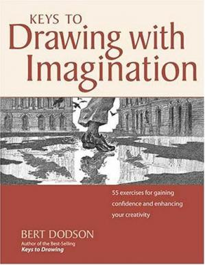书籍封面 Keys to Drawing with Imagination: Strategies and Exercises for Gaining Confidence and Enhancing Your Creativity