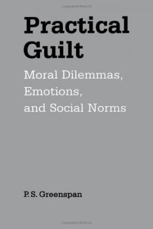 Book cover Practical Guilt: Moral Dilemmas, Emotions, and Social Norms