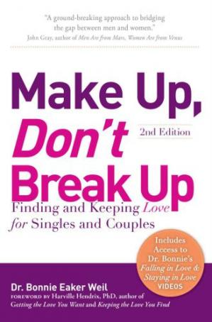 Обложка книги Make Up, Don't Break Up: Finding and Keeping Love for Singles and Couples