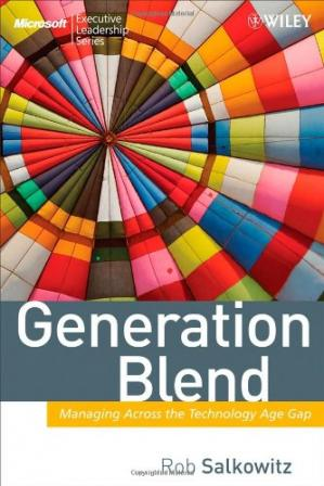 Portada del libro Generation Blend: Managing Across the Technology Age Gap (Microsoft Executive Leadership Series)