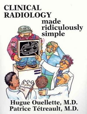 Book cover Clinical Radiology Made Ridiculously Simple