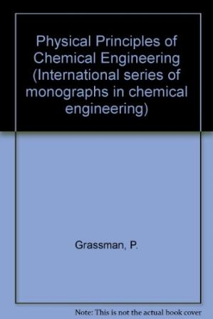 Buchdeckel Physical Principles of Chemical Engineering