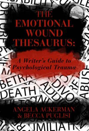 Book cover The Emotional Wound Thesaurus: A Writer's Guide to Psychological Trauma