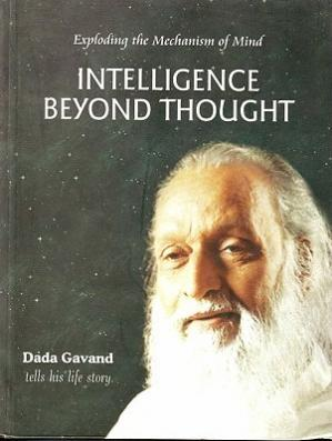 Book cover Intelligence Beyond Thought: Exploding the Mechanism of Mind
