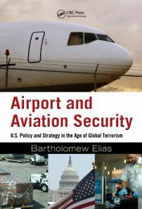 غلاف الكتاب Airport and Aviation Security: U.S. Policy and Strategy in the Age of Global Terrorism