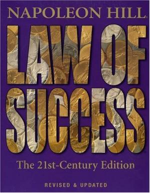 Portada del libro Law of Success: The 21st-Century Edition: Revised and Updated