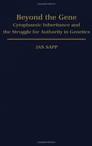 Okładka książki Beyond the Gene: Cytoplasmic Inheritance and the Struggle for Authority in Genetics (Monographs in the History and Philosophy of Biology)