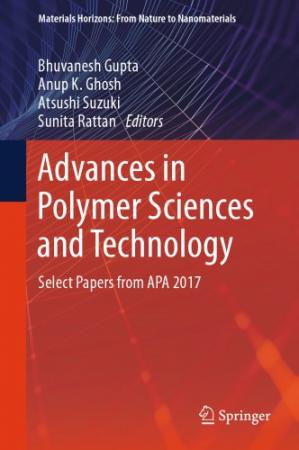 Sampul buku Advances in Polymer Sciences and Technology: Select Papers from APA 2017