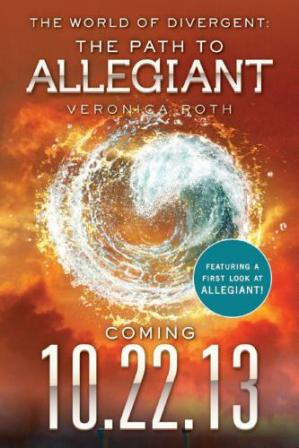 表紙 10.22.13 The World of Divergent The Path to Allegiant