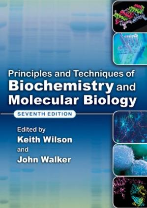 Book cover Principles and Techniques of Biochemistry and Molecular Biology