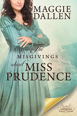Book cover The Misgivings About Miss Prudencence