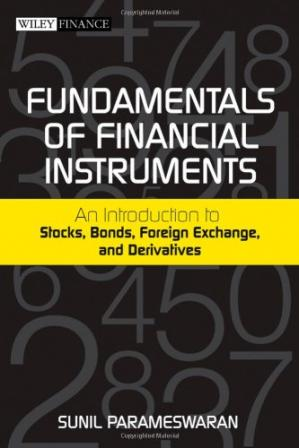 Обложка книги Fundamentals of Financial Instruments: An Introduction to Stocks, Bonds, Foreign Exchange,and Derivatives