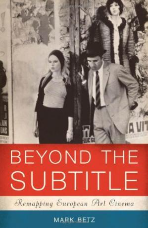 Portada del libro Beyond the Subtitle: Remapping European Art Cinema