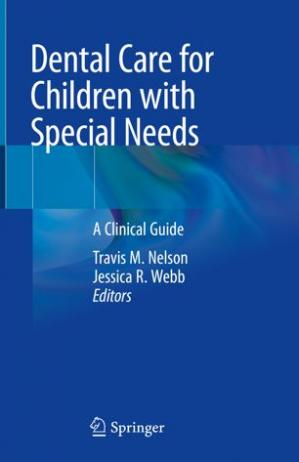 Book cover Dental Care for Children with Special Needs: A Clinical Guide