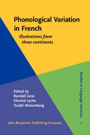 Book cover Phonological Variation in French: Illustrations from Three Continents
