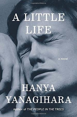 Kitabın üzlüyü A Little Life: A Novel