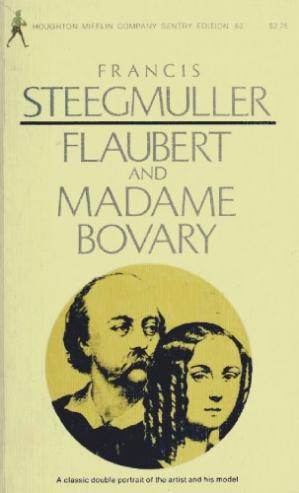 Book cover Flaubert and Madame Bovary : A Double Portrait