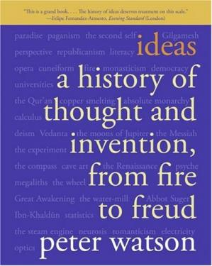 Copertina Ideas: A History of Thought and Invention, from Fire to Freud