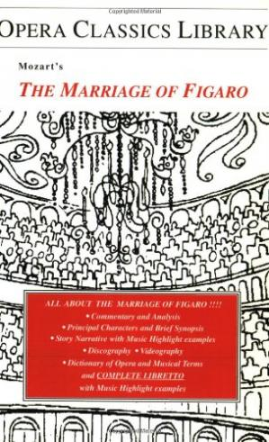 Εξώφυλλο βιβλίου Mozart's The Marriage of Figaro: Opera Classics Library Series (Opera Classics Library)