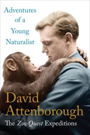 Book cover Adventures of a Young Naturalist: The Zoo Quest Expeditions