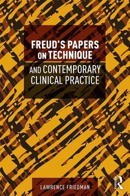 Sampul buku Freud's Papers on Technique and Contemporary Clinical Practice