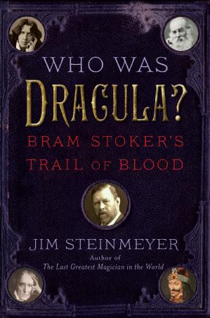 Book cover Who Was Dracula: Bram Stoker's Trail of Blood