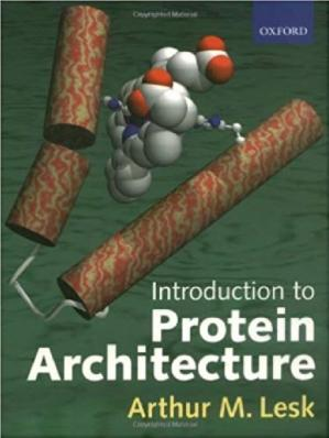 Book cover Introduction to Protein Architecture: The Structural Biology of Proteins