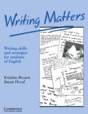 Book cover Writing Matters: Writing Skills and Strategies for Students of English