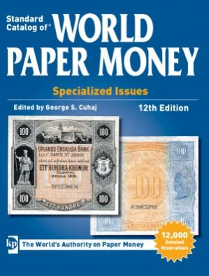 Book cover 2013 Standard Catalog of World Paper Money Special Issues