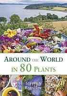 Обложка книги Around the world in 80 plants : an edible perennial vegetable adventure in temperate climates