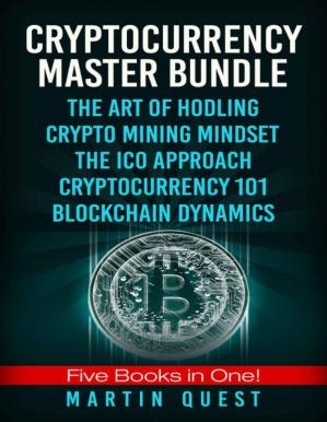 Book cover Cryptocurrency Master: Everything You Need To Know About Cryptocurrency and Bitcoin Trading, Mining, Investing, Ethereum, ICOs, and the Blockchain