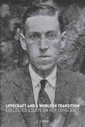 Buchdeckel Lovecraft and a World in Transition: Collected Essays on H. P. Lovecraft