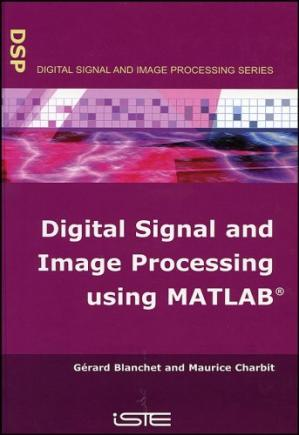 Book cover Digital Signal and Image Processing Using MATLAB