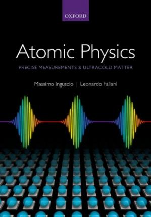 Book cover Atomic Physics: Precise Measurements and Ultracold Matter