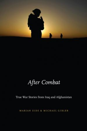 Book cover After Combat: True War Stories from Iraq and Afghanistan