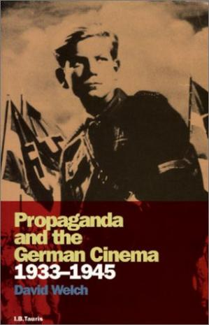 పుస్తక అట్ట Propaganda and the German Cinema, 1933-1945 (Cinema and Society)