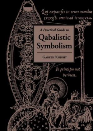 Book cover A Practical Guide to Qabalistic Symbolism