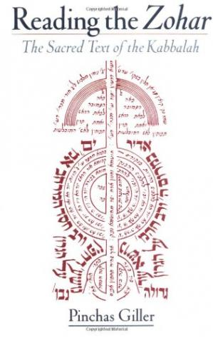 Book cover Reading the Zohar: The Sacred Text of the Kabbalah
