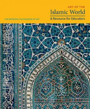Book cover Art of the Islamic World A Resource for Educators